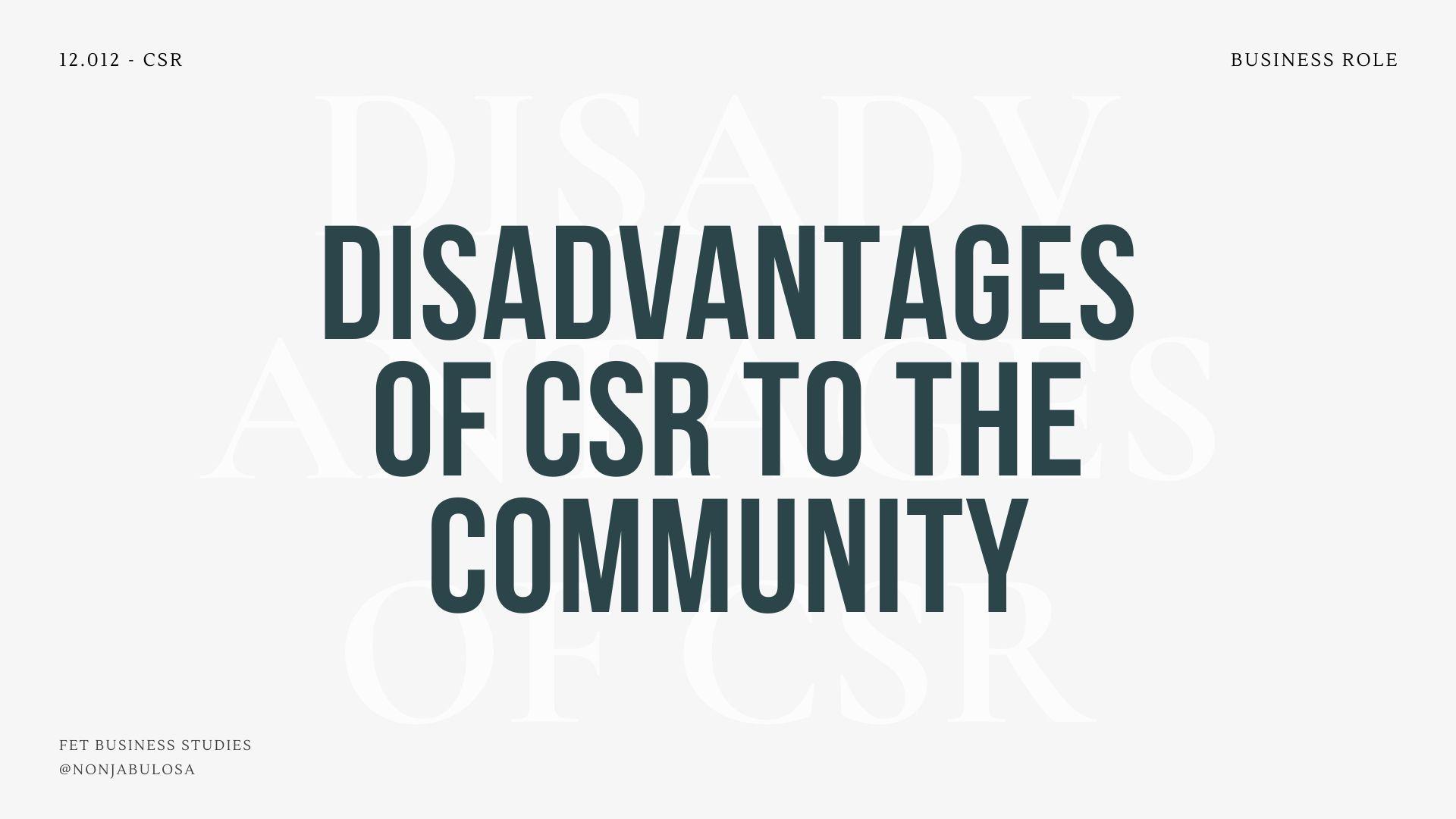 Disadvantage of csr